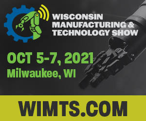 Wisconsin Manufacturing & Technology Show @ Wisconsin State Fair Park